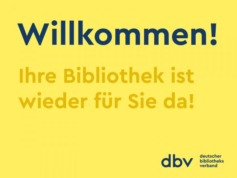 Willkommen Ihre Bibliothek ist wieder für Sie da